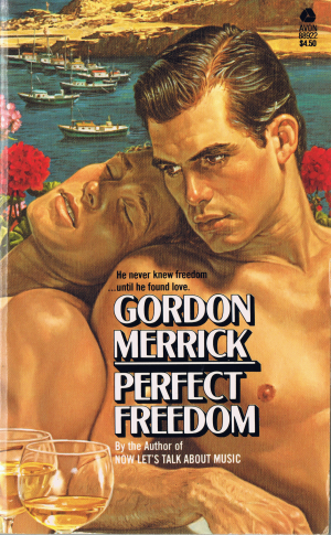 Perfect Freedom by Gordon Merrick